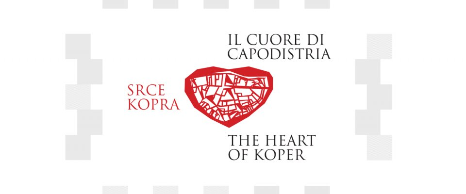 The Heart of Koper - the tale of our town